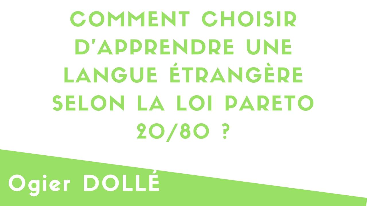 Loi 20/80 – Comment choisir d'apprendre une langue étrangère  ?