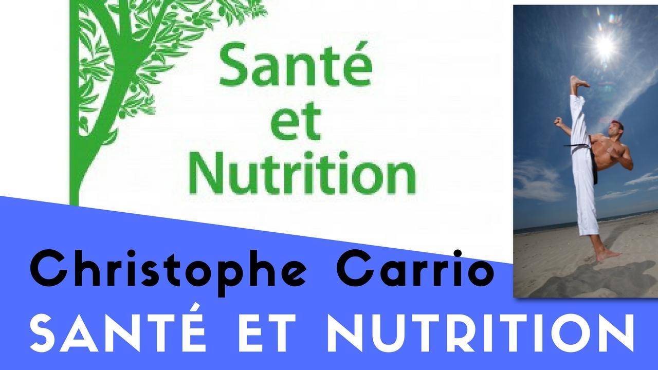 Santé et Nutrition de Christophe Carrio