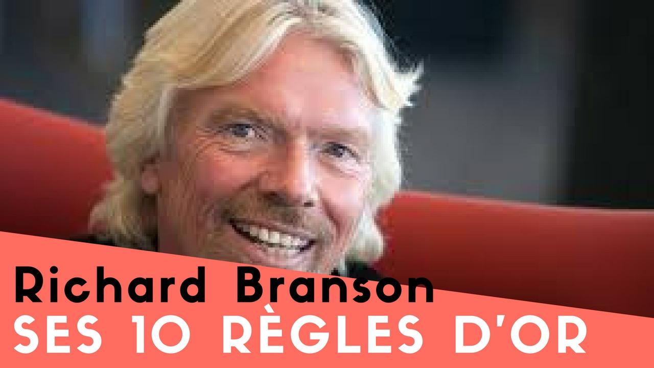 RICHARD BRANSON – SES 10 REGLES D'OR