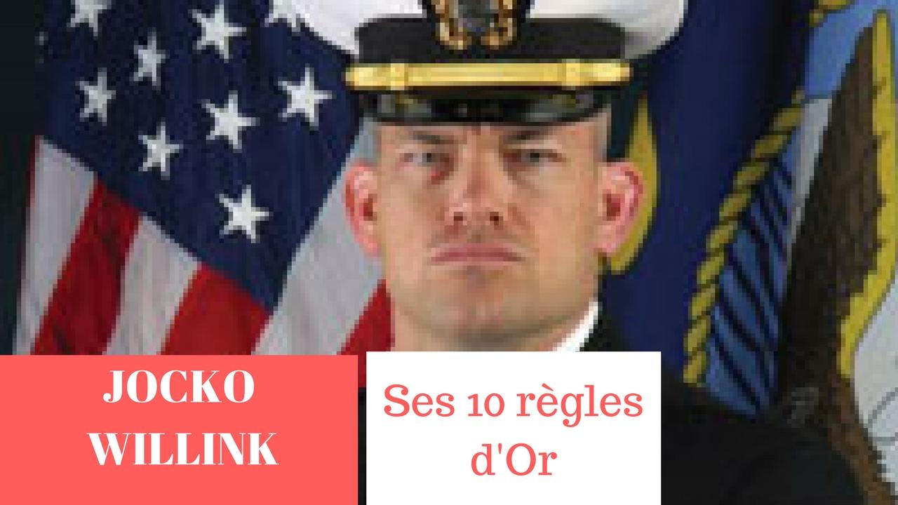 JOCKO WILLINK – SES 10 REGLES D'OR