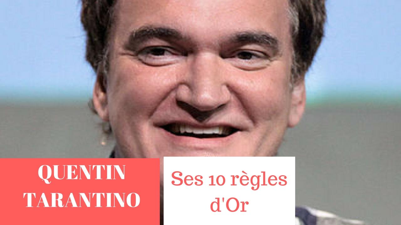 QUENTIN TARANTINO – SES 10 REGLES D'OR