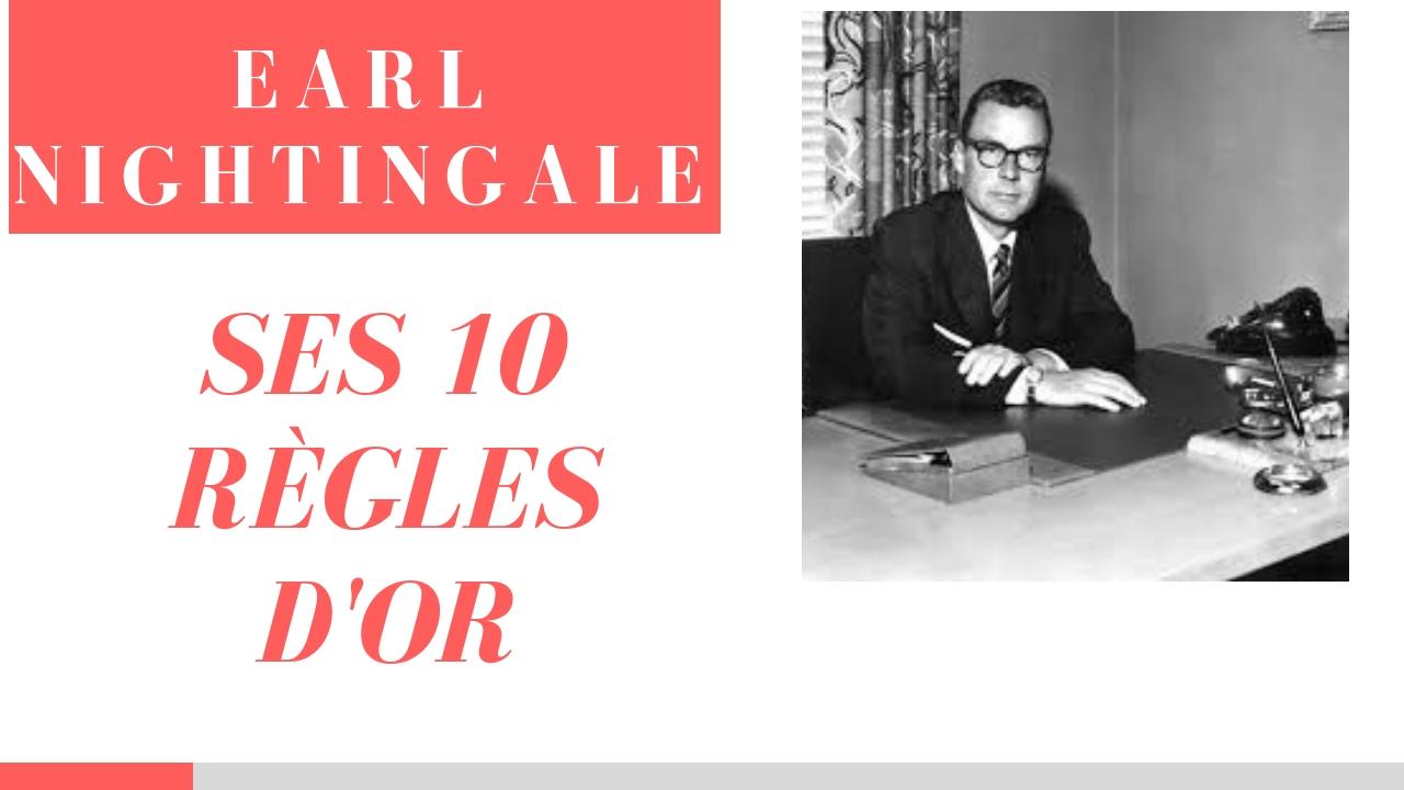 Les 10 règles d'or de Earl Nightingale en français
