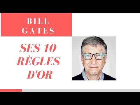 BILL GATES ‐ Ses 10 règles d'Or en français