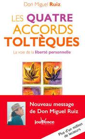 Livre: Les quatre accords Toltèques, Don Miguel Ruiz, Jouvence, Poches  Jouvence, 9782889116546 - Leslibraires.fr