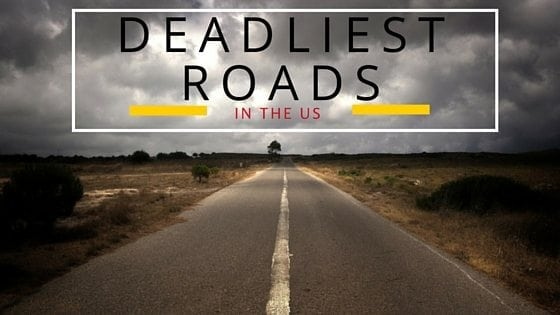 deadliest highways