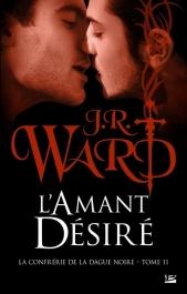 La confrérie de la dague noire, L'Amant désiré de J.R. Ward