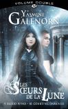 Les Sœurs de la lune, volume double : Blood Wyne / Courting Darkness