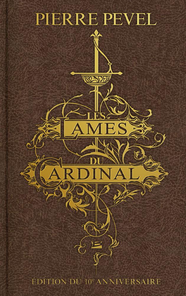 Les Lames du Cardinal - édition intégrale du 10e anniversaire
