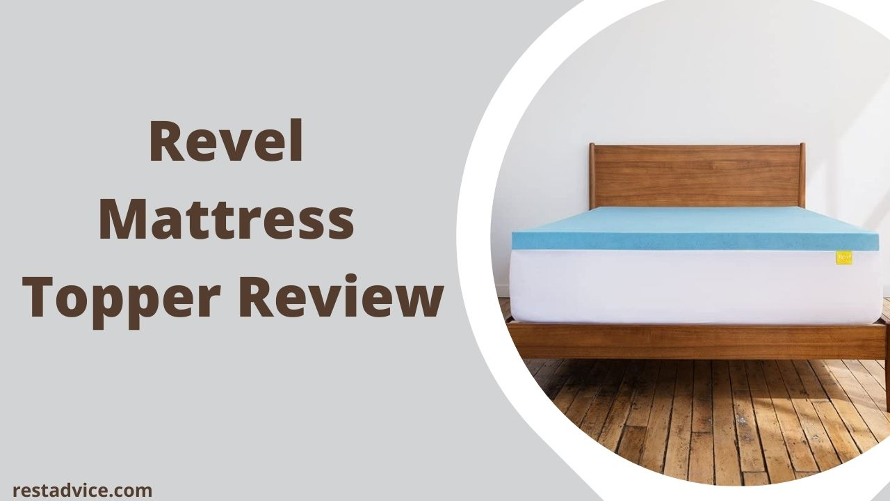 Revel Mattress Topper Review