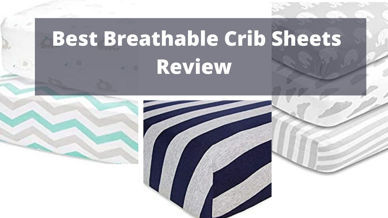 Best Breathable Crib Sheets