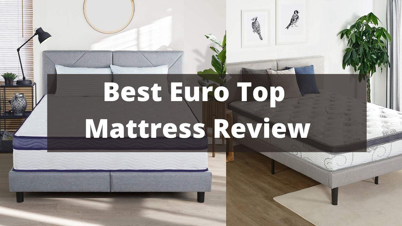 Best Euro Top Mattress