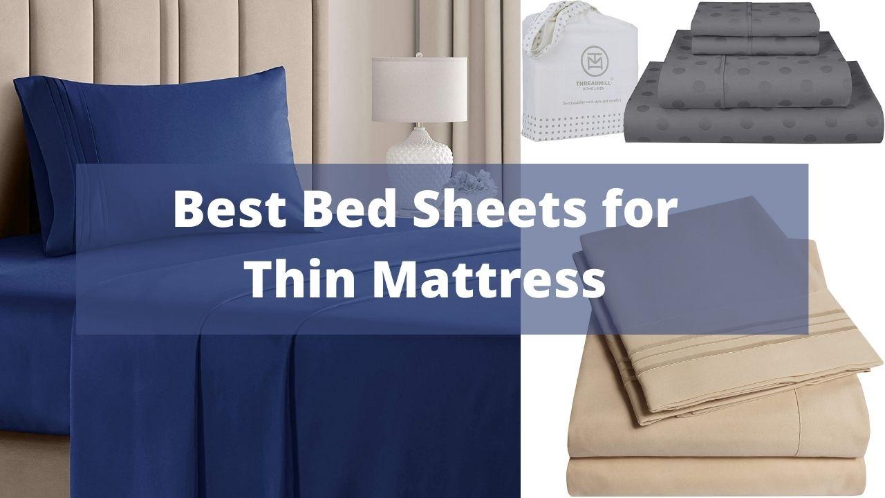 Sheets for Thin Mattress