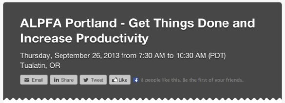 ALPFA Portland Get Things Done and Increase Productivity Eventbrite