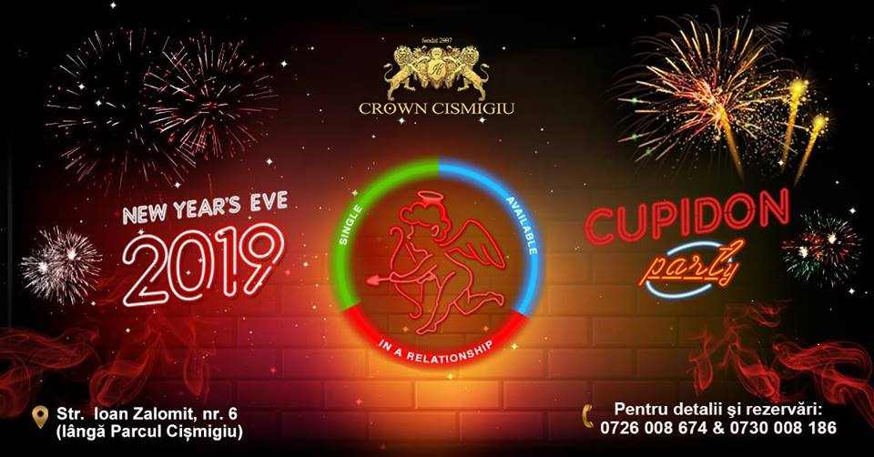 Revelion 2019 Crown Cismigiu! CUPIDON PARTY