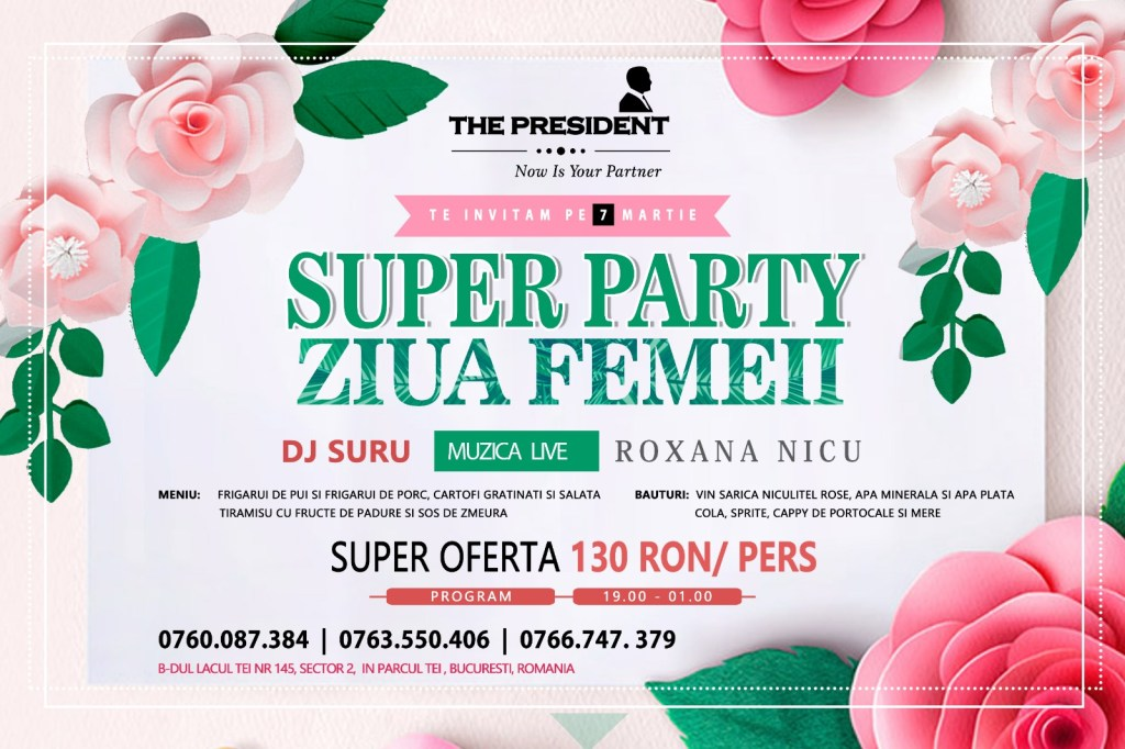 Super Party de Ziua Femeii la The President
