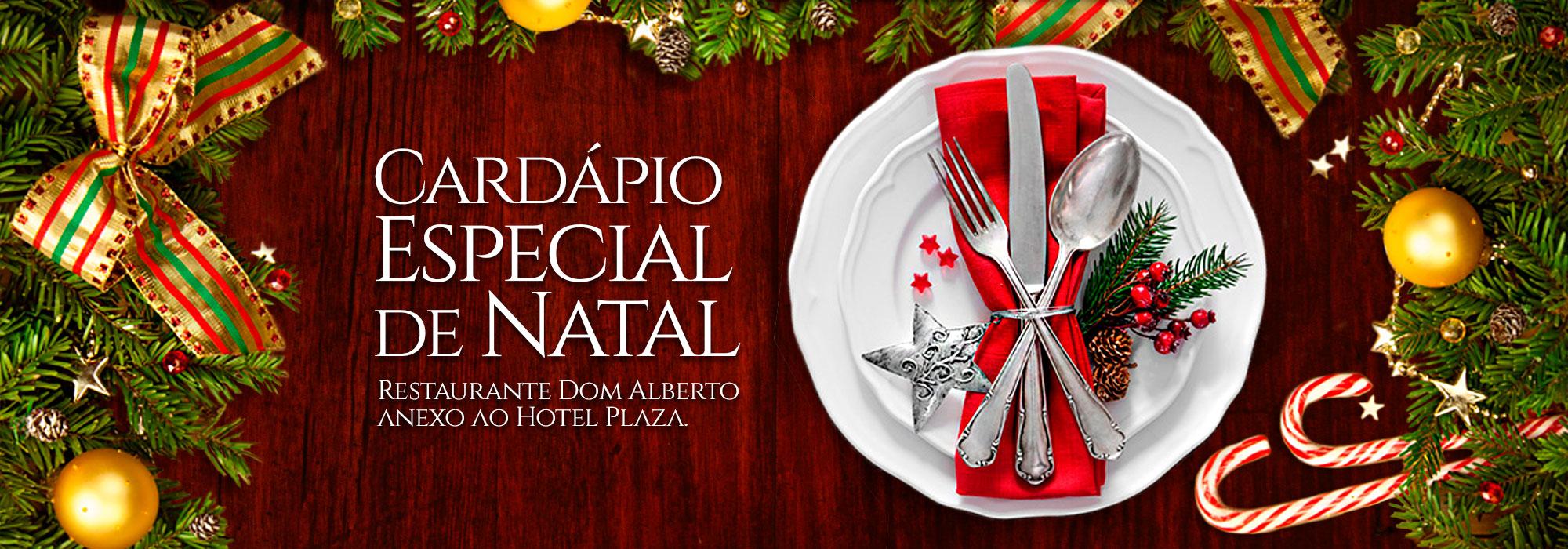 Jantar Especial de Natal - Restaurante Dom Alberto