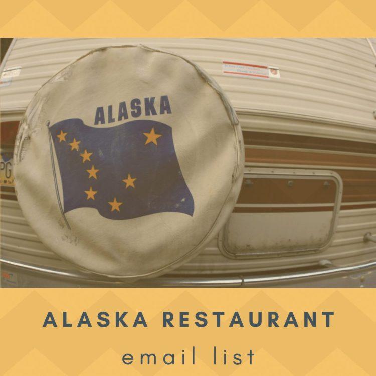 List of Alaska Restaurant Email Addresses