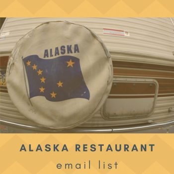 List of Alaska Restaurant Email Addresses