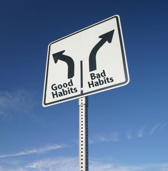 A Few Quick Thoughts on Good & Bad Habits