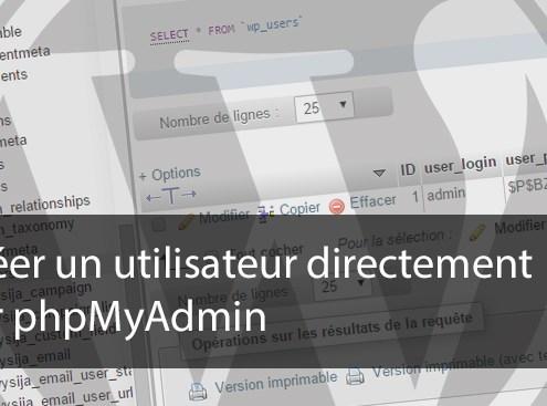 Créer un utilisateur directement sur phpMyAdmin