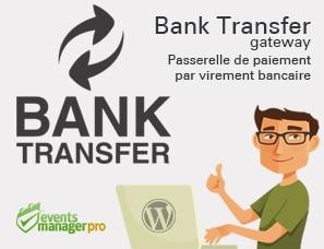 Bank Transfer gateway : une passerelle de virement bancaire pour Events Manager