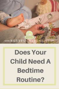 Does your child need a bedtime routine?