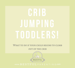 Crib jumping toddlers! What to do when your child starts climbing out of the crib.
