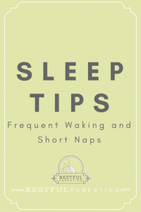 Quick Sleep Tips: Frequent Waking and Short Naps