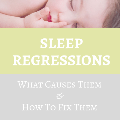Sleep Regressions- What Causes Them and How To Fix Them