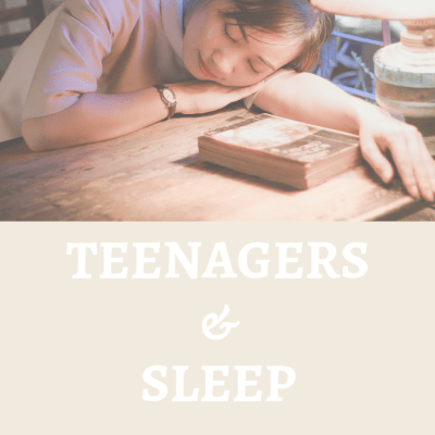 Teenagers and Sleep