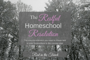 Only one commitment is needed for a restful homeschool