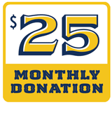 $25 Monthly Donation