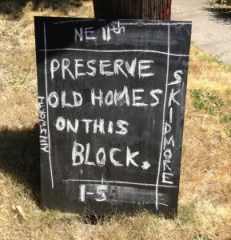 A plea for preservation of older homes in<br />North and Northeast Portland (Photo<br />courtesy Karla Pearlstein)