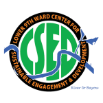 Lower 9th Ward Center for Sustainable Engagement and Development (CSED)