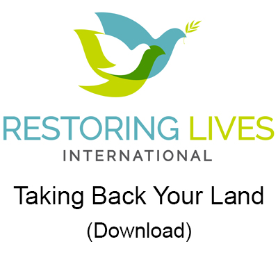 Taking Back Your Land