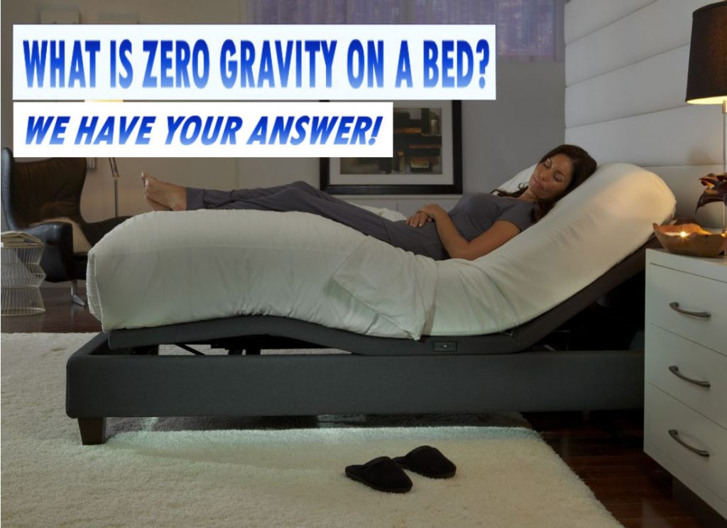 What Is Zero Gravity On A Bed We Have The Answer