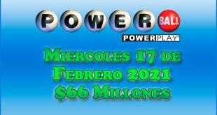 Resultados Powerball 17 de Febrero del 2021 $66 Millones de dolares
