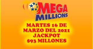 Resultados Mega Millions 16 de Marzo del 2021 $93 Millones de dolares
