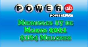 Resultados Powerball 17 de Marzo del 2021 $184 Millones de dolares