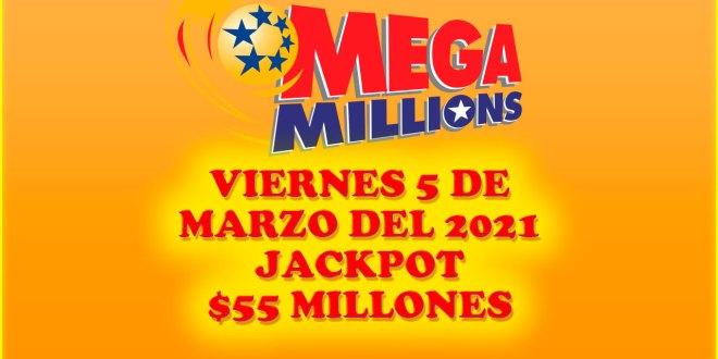 Resultados Mega Millions 5 de Marzo del 2021 $55 Millones de dolares