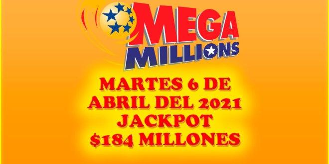 Resultados Mega Millions 6 de Abril del 2021 $184 Millones de dolares
