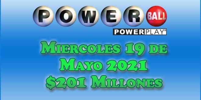 Resultados Powerball 19 de Mayo del 2021 $201 Millones de dolares