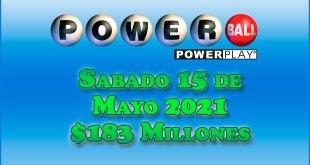 Resultados Powerball 15 de Mayo del 2021 $183 Millones de dolares