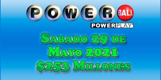 Resultados Powerball 29 de Mayo del 2021 $253 Millones de dolares