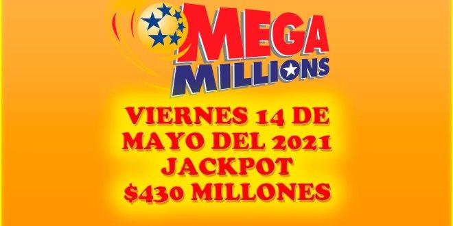 Resultados Mega Millions 14 de Mayo del 2021 $430 Millones de dolares