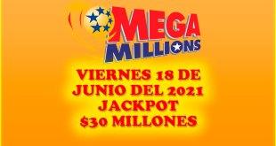 Resultados Mega Millions 18 de Junio del 2021 $30 Millones de dolares