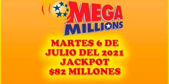 Resultados Mega Millions 6 de Julio del 2021 $82 Millones de dolares