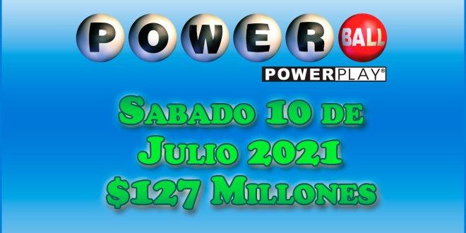 Resultados Powerball 10 de Julio del 2021 $127 Millones de dolares