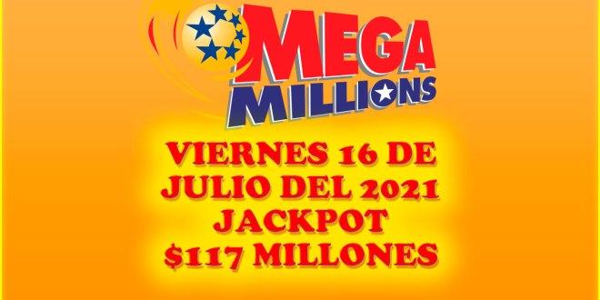 Resultados Mega Millions 16 de Julio del 2021 $117 Millones de dolares
