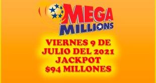 Resultados Mega Millions 9 de Julio del 2021 $94 Millones de dolares